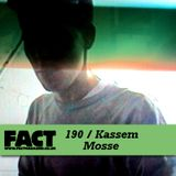FACT Mix 190: Kassem Mosses