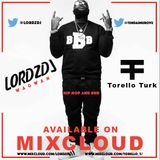 2017 | LORDZDJ x TorelloTurk - hip hop rnb mix | @LORDZDJ @__TORELLO