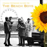 the young person's guide to The Beach Boys
