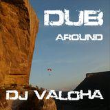 Dj Valoha - Dub around