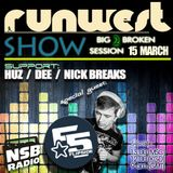 HUZ -Guest Mix On Runwest Show Big Broken Session#2 --NSB RADIO--