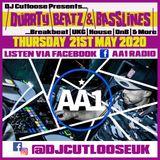 21ST MAY | DJ CUTLOOSE - DURRTY BEATZ & BASSLINES - AA1 RADIO