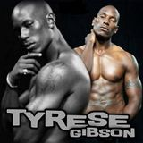 TYRESE AND FRIENDS MIXTAPE