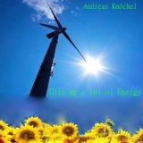 Give me a lot of Energy - compiled & mixed by Andreas Knöchel 08-2013