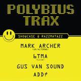Gus Van Sound @ Lolita (1st Polybius Trax Showcase at Razzmatazz)