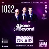 Freakhouze On Air 1032 ● Above & Beyond