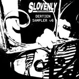 "Slovenly Sampler v6: ""Dertein"""