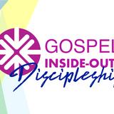 Gospel Inside-Out: Discipleship