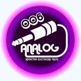 ANALOG-Addictive Electronic Music-Episode 006