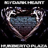 """HUMBERTO PLAZA """" MY DARK HEART """""""