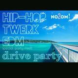 drive mix no2om! twerk,hip-hop,EDM special party mix!!!