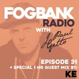 J Paul Getto - Fogbank Radio 031 with KE