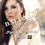 BALLADS! Lock Up The Memories Ep.04