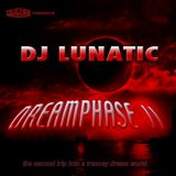 DJ Lunatic - Dreamphase II
