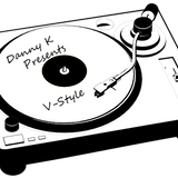 Danny K Presents V-Style (Unknown Mix Tape 1)