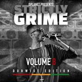 Strictly Grime Vol. 8 (Dubwise Edition)