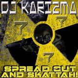 DJ KARIZMA - SPREAD OUT AND SKATTAH VOL 7! (OCTOBER 2013 D&B MIX)