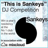 """""""This is Sankeys"""" DJ Competition mix by James Zaidi"""