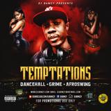TEMPTATIONS MIXS ( mixed by DJ Bamzy ) New April&May 2018