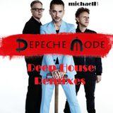 michaelH - Depeche Mode Deep House Remixes