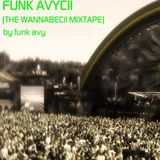 FUNK AVYCII (The Wannabecii Mixtape) by Funk Avy