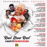 Real Know Real Mix-Tape 'A Salute To Penthouse Records'