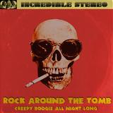 TONY VIVALDI  - ROCK AROUND THE TOMB