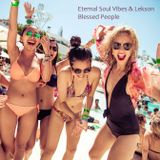 Eternal Soul Vibes & Lekson - Blessed People