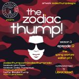 The Zodiac Thump, Season 2 - Episode 12 - The Spring Warfare Edition Pt. 2
