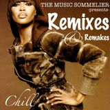 "THE MUSIC SOMMELIER -presents- ""REMIXES & REMAKES"" JAZZY/ BLUESY STANDARDS & CLASSICS SERVED CHILLED"