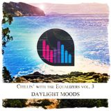 Chillin' with The Equalizers Vol. 3 - Daylight Moods (2014)