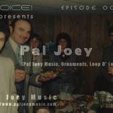 NOICE! Presents Pal Joey Episode 004