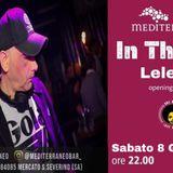 In The Mix - LELEDJ @ Bar Mediterraneo (08.06.2019)