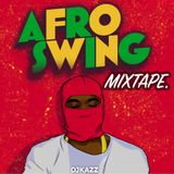 AFRO SWING MIX 2018 (YXNG BANE / B YOUNG / 23 / NOT3S / MALEEK BERRY / T MULLA / NSG)