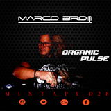 Organic Pulse, Mixtape 028 - Marco Bro