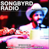 SongByrd Radio - Episode 83 - Winter 2019-2020 Show Preview