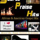 Gospel Praise Hits (African & American Gospel Mix)