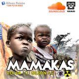 MAMAKAS VOL 4 - Dj Gilson AG