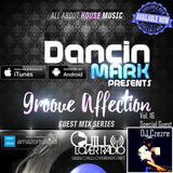 Groove Affection Guest Mix Series Vol. 16