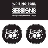 Rising Soul Sessions #007 // Special Guest Mix Jake Dawson (Pirate Copy)
