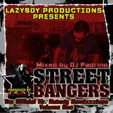 STREET BANGERS Vol. 1 - Produced by Mr. Nobody - Mixed by Dj Padrino