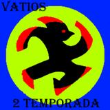 VATIOS sesión 22 2 temporada