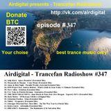 Airdigital - Trancefan Radioshow #347 2018-04-26