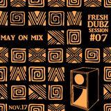 Fresh Dubz Session #7 (11/17)