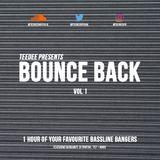 TeeDee Presents : Bounce Back Vol. 1