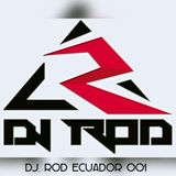 Dj. Rod Ecuador - Reality (Dj Set) 001