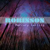 Robinson- Mercury Calling