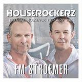 FM STROEMER - Houserockers Essential Housemix February 2018   www.fmstroemer.de