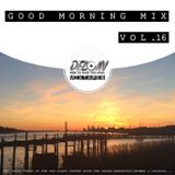 Dj.Deloin // Good Morning Mix vol.16