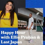 Happy Hour with Ellie Prohan and Special Guest Last Japan - 01.03.2019 - FOUNDATION FM
